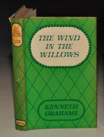 Kenneth Grahame - THE WIND IN THE WILLOWS 《柳林风声》品佳 书衣全 配补多张彩图