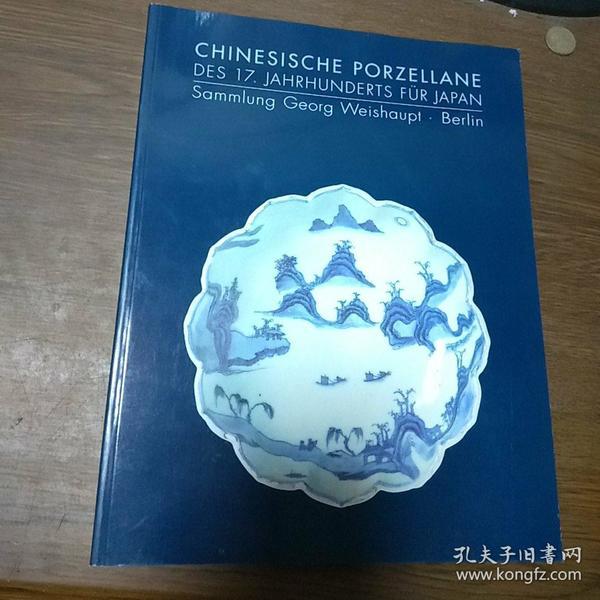 CHINESISCHE PORZELLANE DES 17. JAHRHUNDERTS FUR JAPAN Sammlung Georg Weishaupt. BerlinA