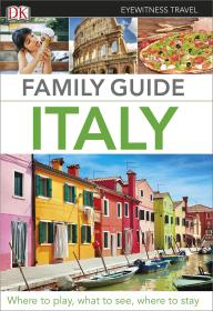 意大利亲子游指南 DK Eyewitness Travel: Family Guide Italy 英文原版