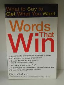Words That Win: What to Say to Get What You Want by Don Gabor  (心理) 英文原版书