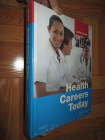 Health Careers Today (Fifth Edition)  大16开,精装,未开封