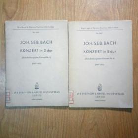 德文原版乐谱:JOH.SEB.BACH KONZERT IN F DUR巴赫 布兰登堡协奏曲(5号D长调、6号B长调,两册合售)