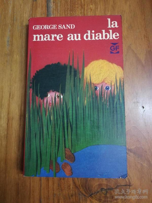 GEORGE SAND LA MARE AU DIABIE(法文原版。36开本。三面飘口刷红)