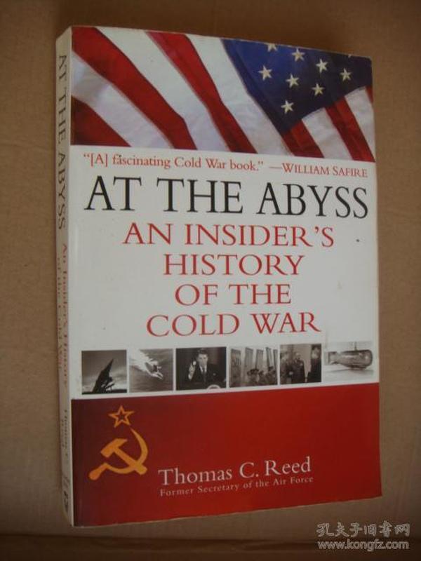 《冷战内幕》AT THE ABYSS:AN INSIDERS HISTORY OF THE COLD WAR  英文原版插图本