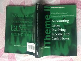 Core Concepts of Accounting Information Accounting Issues Involving Income and Cash Flows 1999—2000核心概念的会计信息的会计问题涉及收入和现金流1999-2000