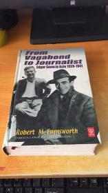 From Vagabond to journalist edgar snow in asia1928-1941(从流浪汉到记者 斯诺1928~1941亚洲经历 精装 )