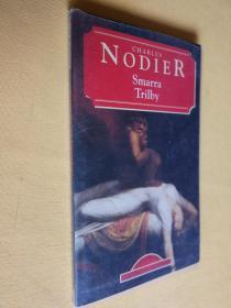 法文原版 SMARRA TRILBY.CHARLES NODIER
