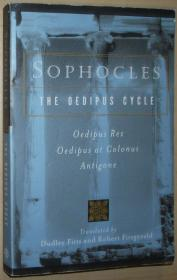 英文原版书 Sophocles, The Oedipus Cycle: Oedipus Rex, Oedipus at Colonus, Antigone First Edition by Sophocles  (Author), Dudley Fitts (Translator), Robert Fitzgerald (Translator)