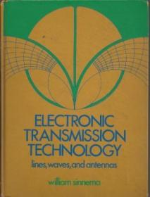 Electronic Transmission Technology: Lines  Waves And Antennas