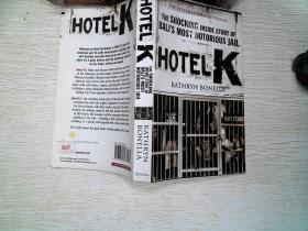 Hotel K: The Shocking Inside Story of Balis Most Notorious Jail