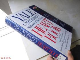 Yale University School of Medicine Heart Book(大16开精装 英文原版)(耶鲁大学医学院心书)