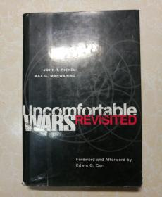 UNCOMFORTABLE  WARS  REVISITED  ( 原版外文)