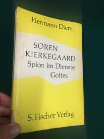 Sören Kieregaard:Spion im Dienste Gottes【索伦·克尔凯郭尔:为上帝服务的间谍】