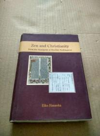 Zen and Christianity(32开精装本)