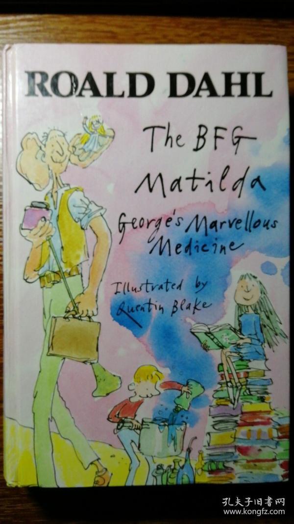 罗尔德·达尔经典三部:The BFG + Matilda + Georges Mrvellous Medicine(英国进口精装书)