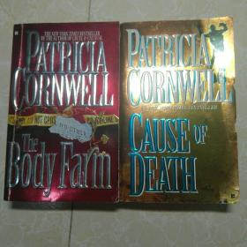 英文原版 The Body Farm by Patricia Cornwell   /    PATRICIA CORNWELL CAUSE OF DEATH     2册 合售