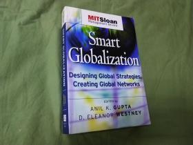 Smart Globalization: Designing Global Strategies, Creating Global Networks【英文原版书】正品