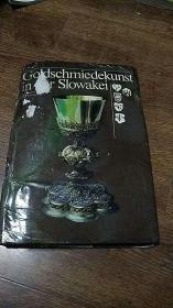 goldschmiedekunst in der slowakei  斯洛伐克的金器 图册 有水渍 德文版