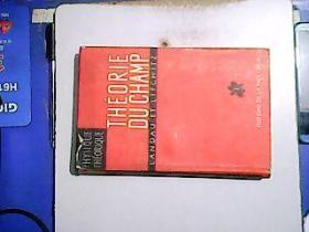L.LANDAU ET E.LIFCHITZ THÉORIE DU CHAMP【编号:W 6】