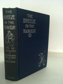 1926初版精装 /  The Breeze in the Moonlight: The Second Book of Genius 《好逑传》/ 英文译本