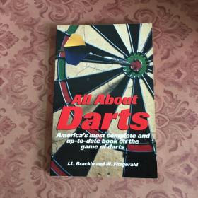 All About Darts America`s most complete and up-to-date book on the game of darts【详看图,免争议