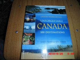 UNFORETTABLE CANADA  100 DESTINATIONS
