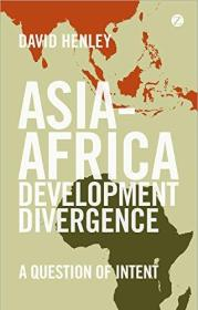 亚非发展三岔口 Asia-Africa Development Divergence: A Question of Intent