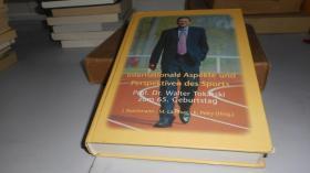 Internationale Aspekte und Perspektiven des Sports 德语原版 精装