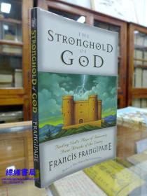 The Stronghold Of God(上帝的堡垒)—Francis Frangipane (Author)