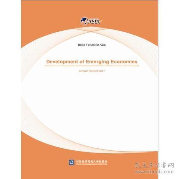 9787566317469博鳌亚洲论坛新兴经济体发展2017年度报告:英文