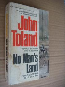 NO MANS LAND: 1918,The last year of the Great war [The extraordinarily vivid account of the war to end all wars]  by the Pulitzer Prize-winning author of Adolf Hitler  有黑白插图和战争形势图
