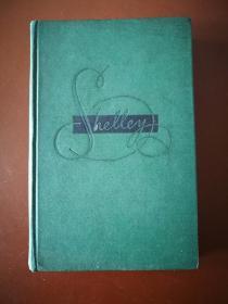 POETRY  Shelley  PROSE 雪莱诗歌散文(1959年前苏联出版的英文版雪莱诗歌散文集,前言和后附的评论为俄文,正文部分全部为英文。品好!)