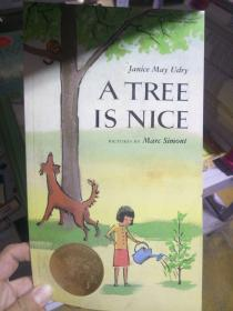 A Tree Is Nice树真好 英文原版