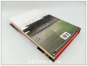 老特拉福德球场 曼联百年Old Trafford : 100 Years at the home of Manchester united英文原版