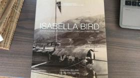 伊莎贝拉·伯德的中国摄影之旅 Isabella Bird: A Photographic Journal of Travels Through China 1894–1896