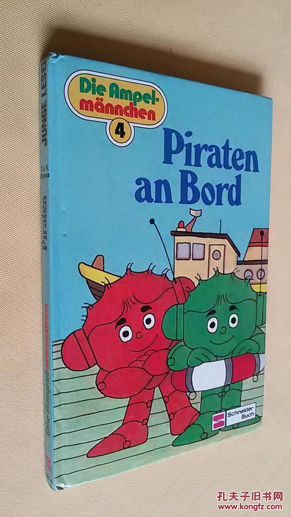 德文原版 卡纸彩印 Die Ampelmännchen IV. Piraten an Bord