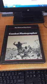 THE VIETNAM EXPERIENCE COMBAT PHOTOGRAPHER (原版英文)
