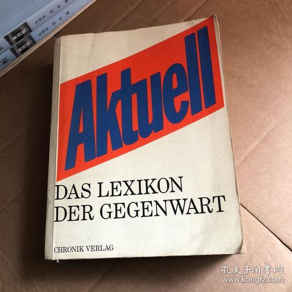 Aktuell — Das Lexikon der Gegenwart