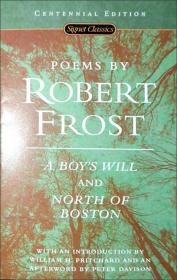 Poems by Robert Frost:A Boys Will and North of Boston