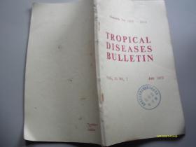 英文版:Tropical Diseases Bulletin 1973  1289-1514