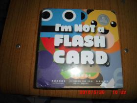 嘉盛英语童书:我不是单词卡 Im NOT a FLASH CARD  (未拆)