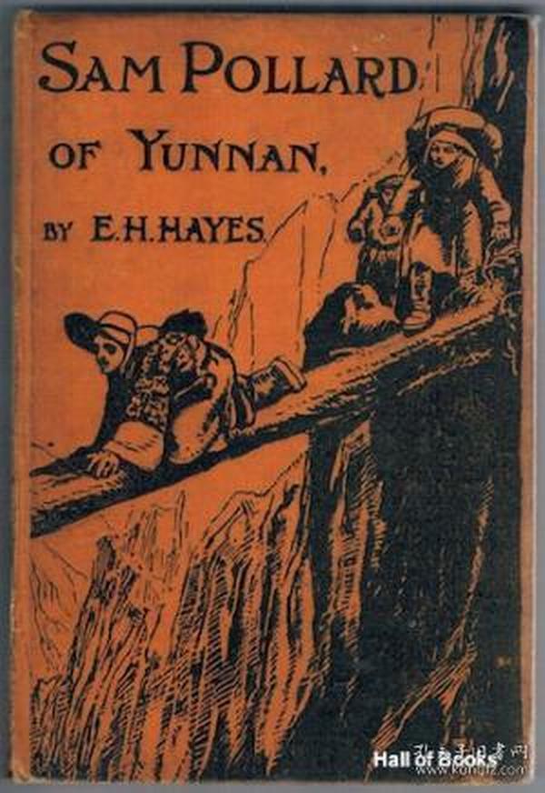 1928年/Sam Pollard Of Yunnan/Ernest H. Hayes