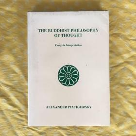 THE BUDDHIST PHILOSOPHY OF THOUGHT