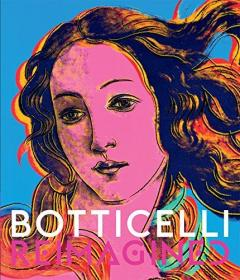 波提切利作品集 Botticelli Reimagined 重塑 绘画艺术作品画集