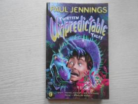 Thirteen Unpredictable Tales!: A Collection of His Best Stories Chosen by Wendy Cooling