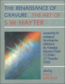 The Renaissance Of Gravure: The Art Of S.w. Hayter