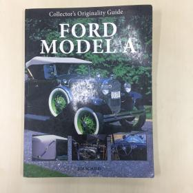 福特A型汽车(FORD MODEL A)收藏家原始指南 Collector's Originality Guide Ford Model A