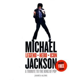 Michael Jackson - Legend, Hero, Icon: A Tribute to the King of Pop 迈克尔·杰克逊:传奇、英雄与偶像-流行天