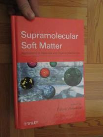 Supramolecular Soft Matter: Applications...      (小16開,硬精裝)    【詳見圖】