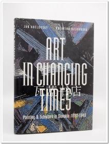 Jan Abelovsky绘画雕塑作品集 Art in Changing Times 英文原版